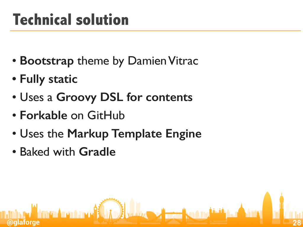 @glaforge Technical solution • Bootstrap theme ...