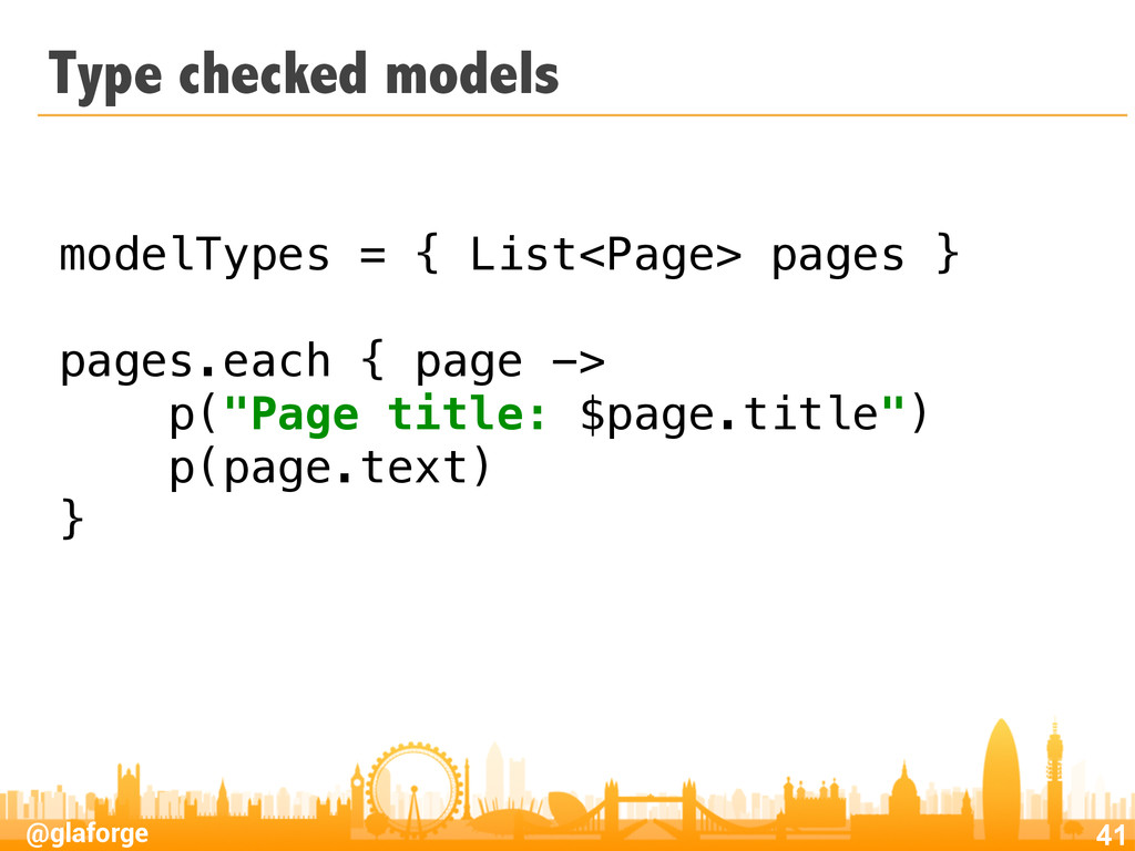 @glaforge Type checked models 41 modelTypes = {...