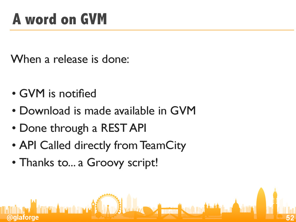 @glaforge A word on GVM When a release is done:...