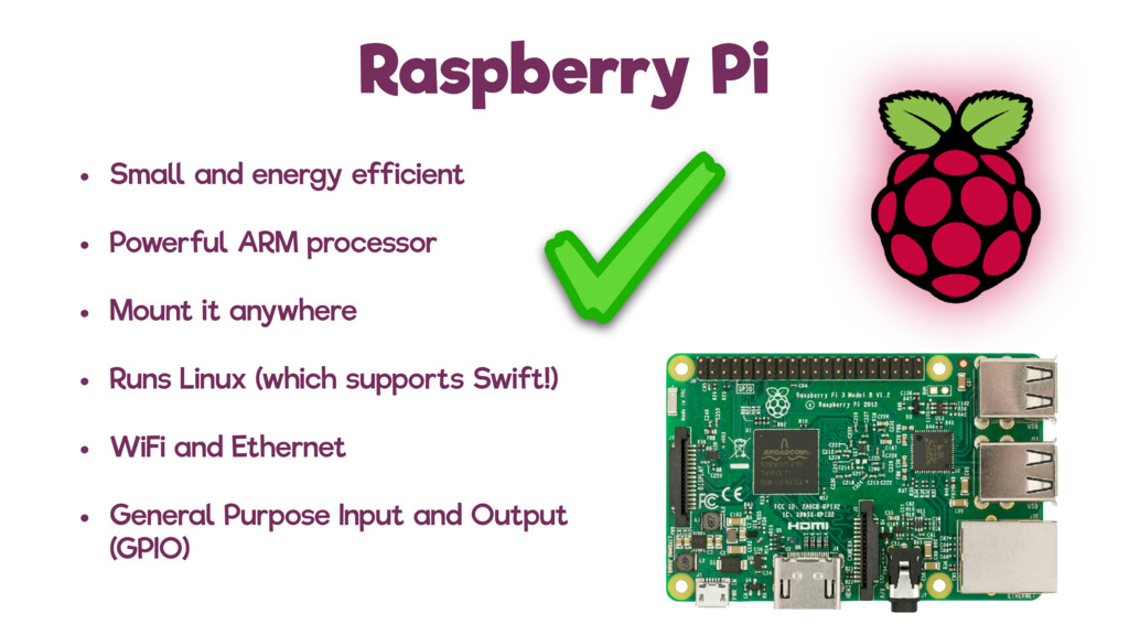 Raspberry Pi • Small and energy efficient • Pow...