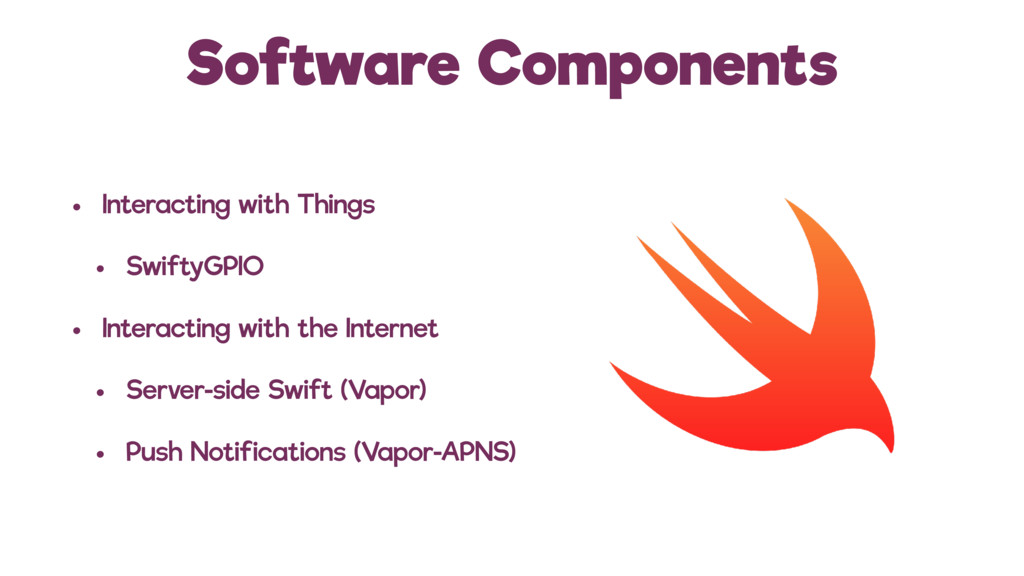 Software Components • Interacting with Things •...