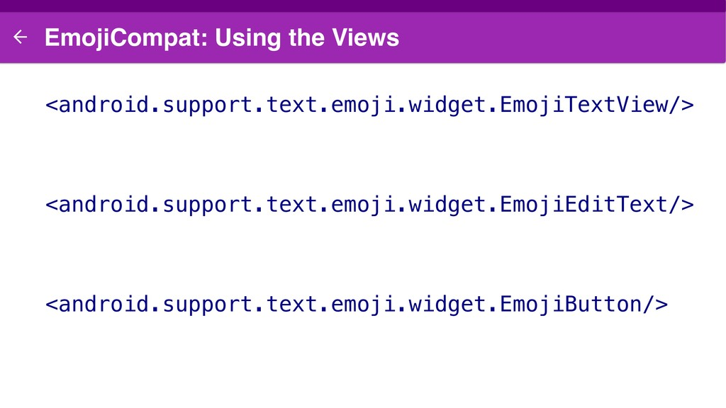 EmojiCompat: Using the Views <android.support.t...