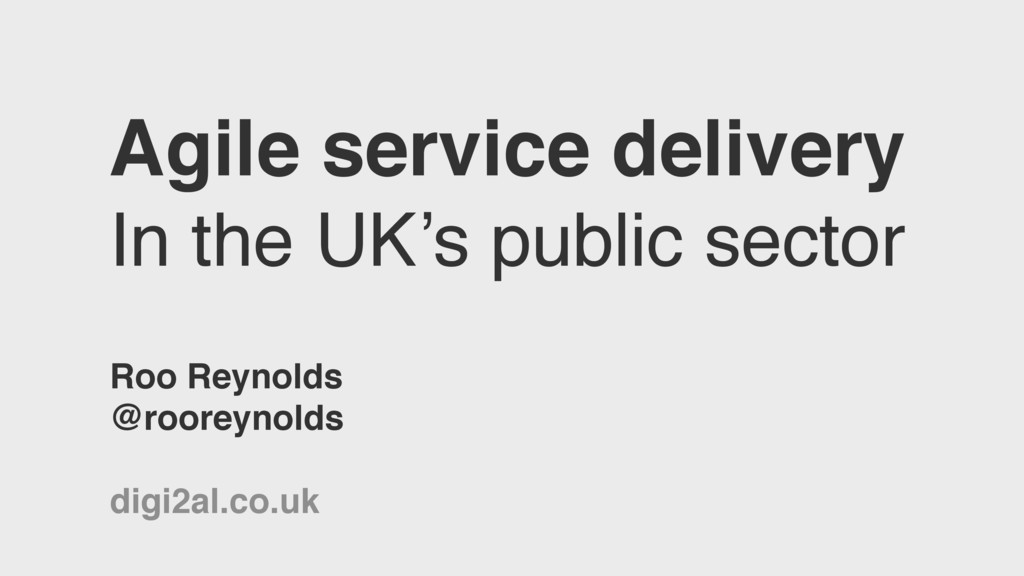 Agile service delivery