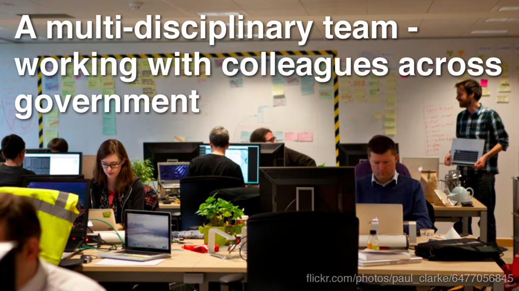 A multi-disciplinary team - working with collea...