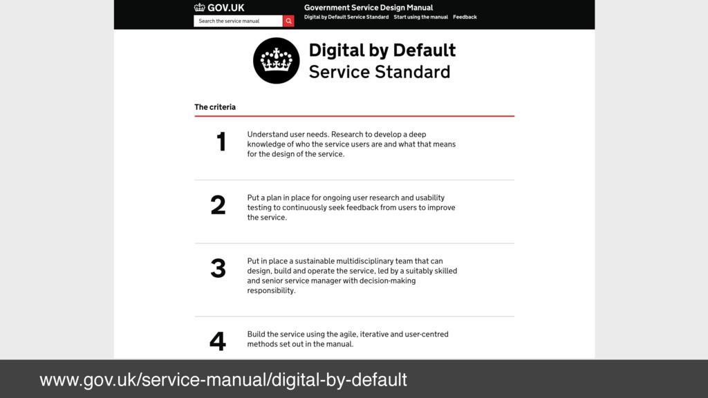 www.gov.uk/service-manual/digital-by-default