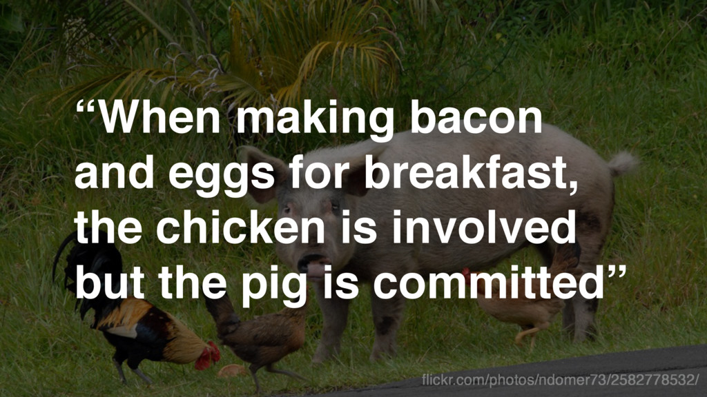 """When making bacon and eggs for breakfast, 