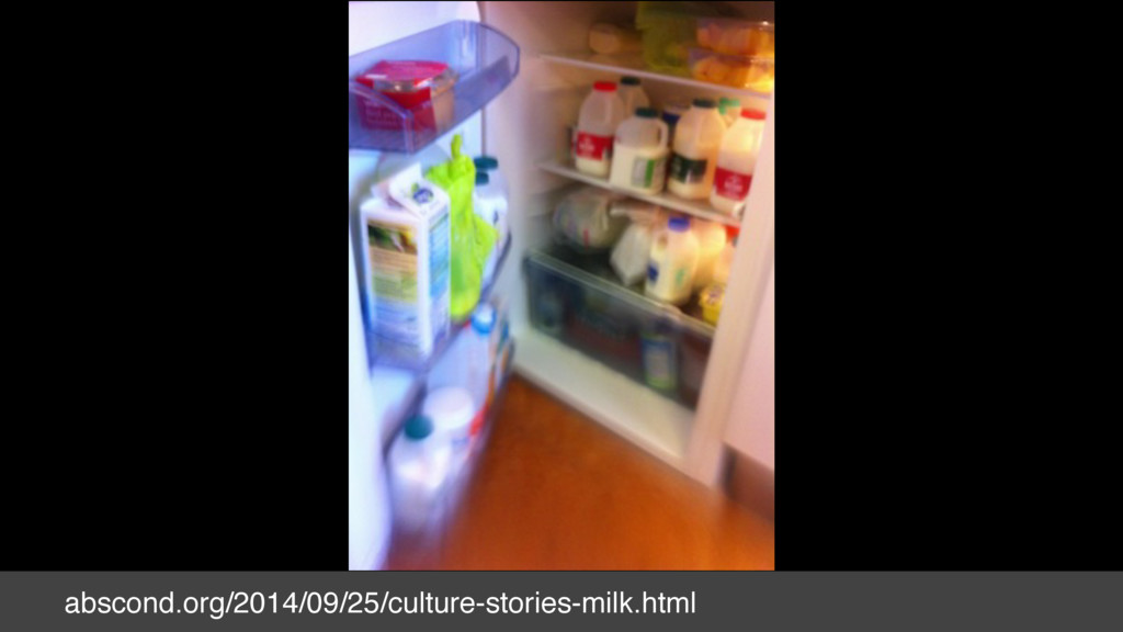 abscond.org/2014/09/25/culture-stories-milk.html