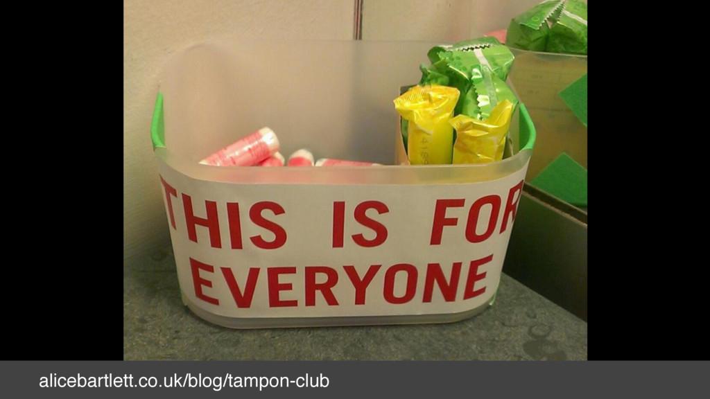 alicebartlett.co.uk/blog/tampon-club