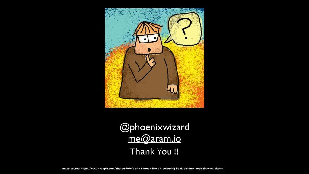 @phoenixwizard me@aram.io Thank You !! Image so...