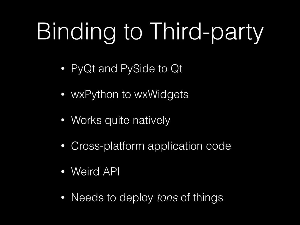 Binding to Third-party • PyQt and PySide to Qt ...
