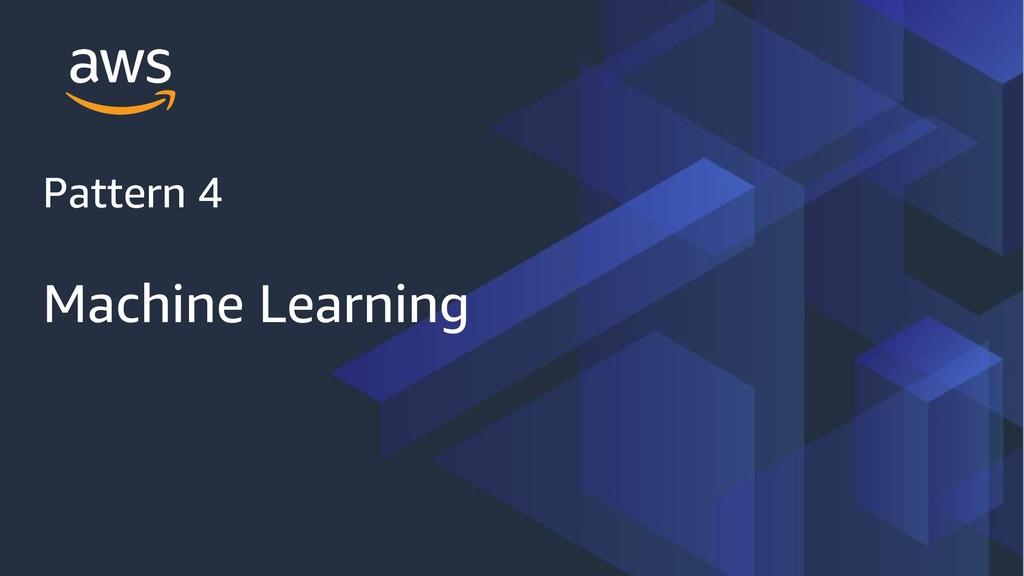Pattern 4 Machine Learning