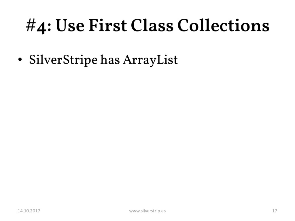 #4: Use First Class Collections • SilverStripe ...