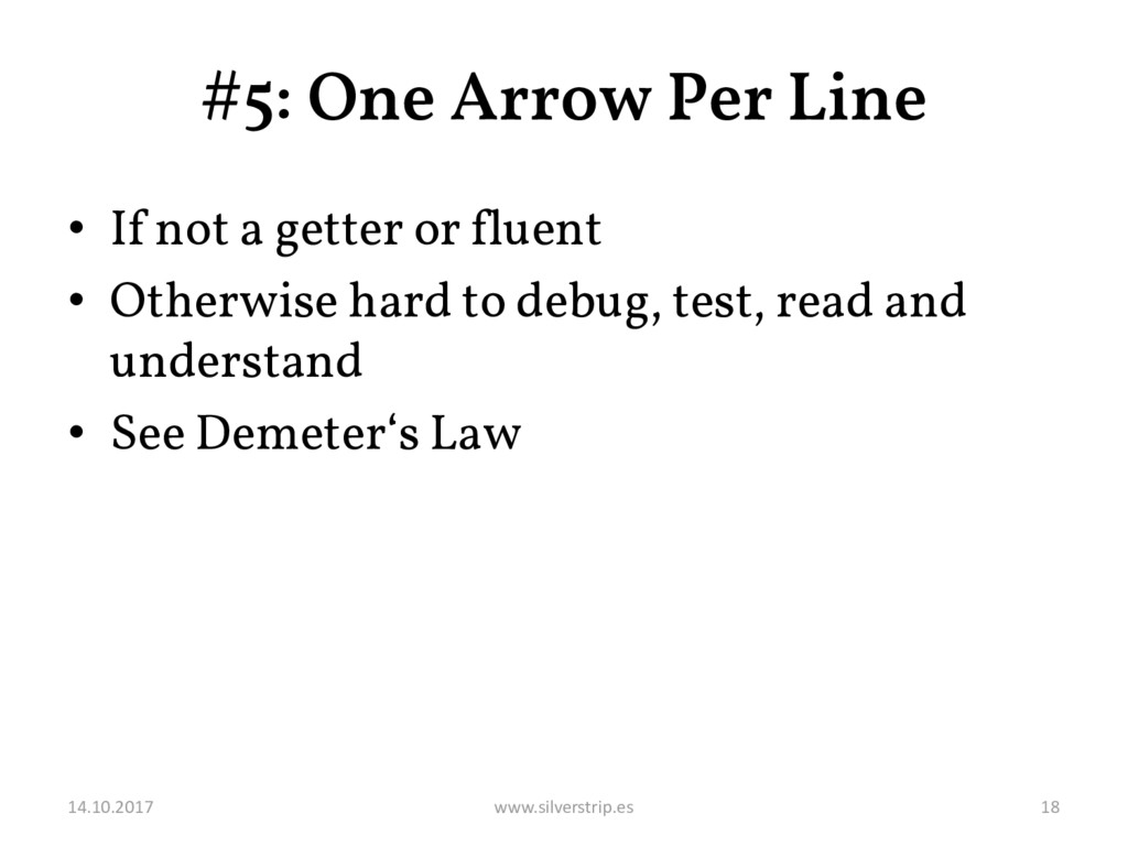 #5: One Arrow Per Line • If not a getter or flu...