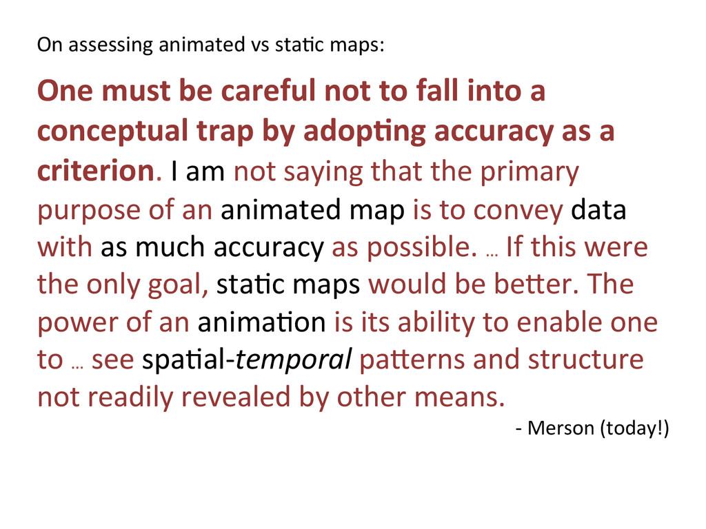 On assessing animated vs sta5c m...
