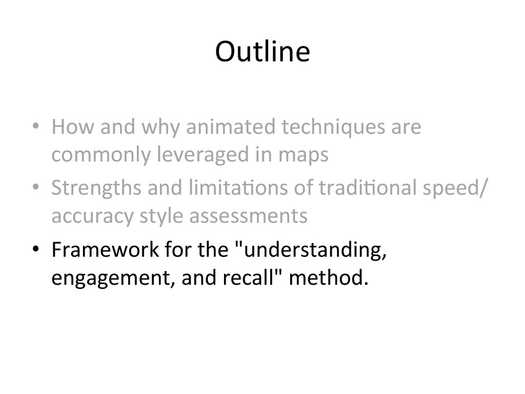 Outline  • How and why animated ...