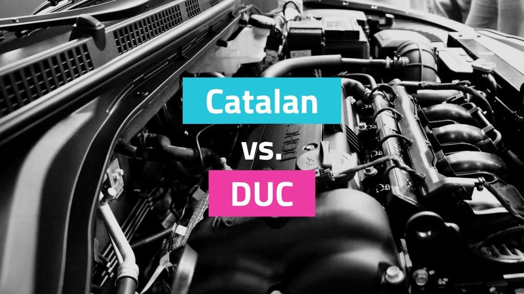 DUC Catalan vs.