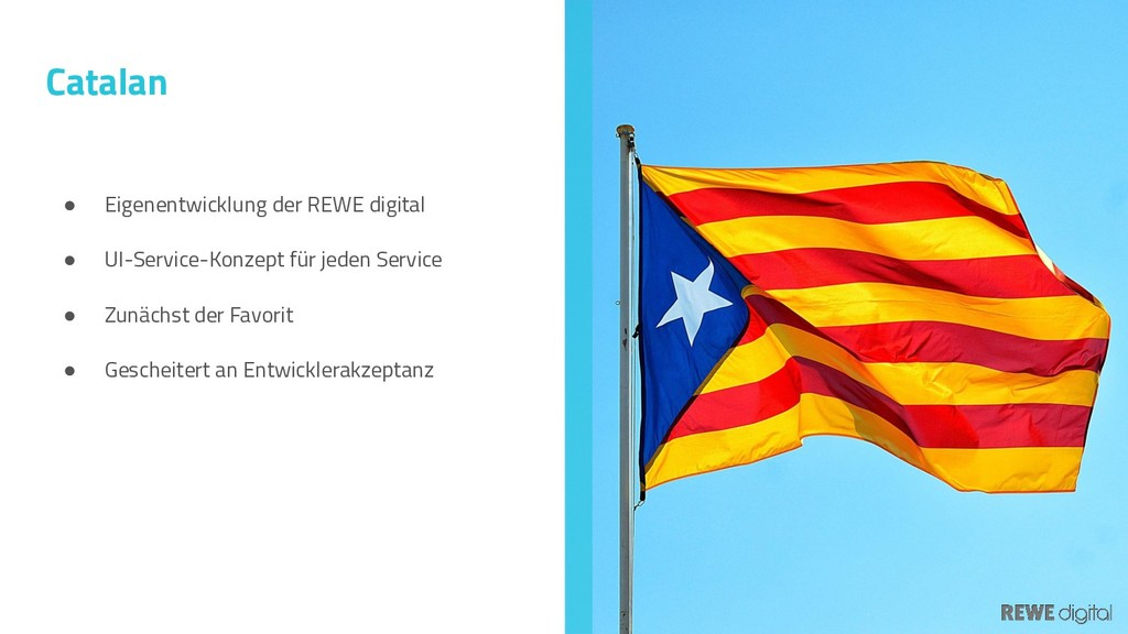 Catalan ● Eigenentwicklung der REWE digital ● U...