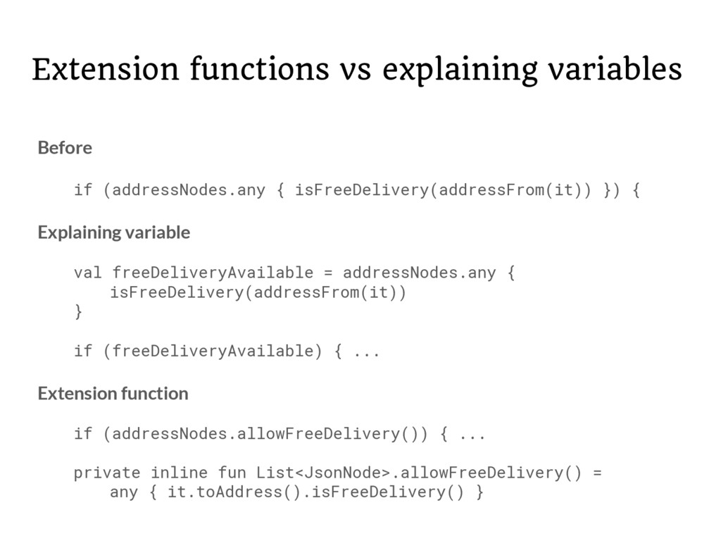 Extension functions vs explaining variables Bef...