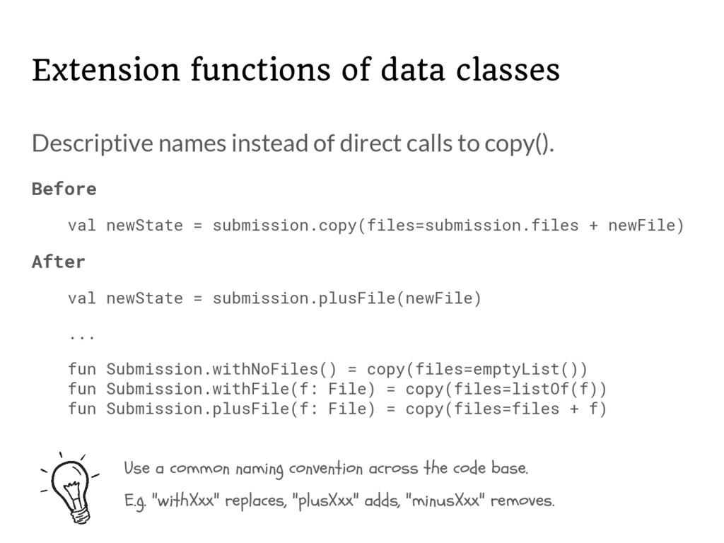 Descriptive names instead of direct calls to co...