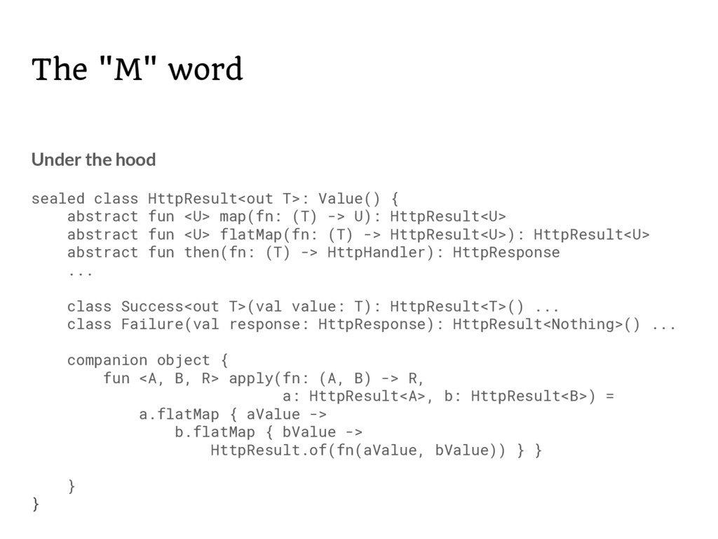 """The """"M"""" word Under the hood sealed class HttpRe..."""