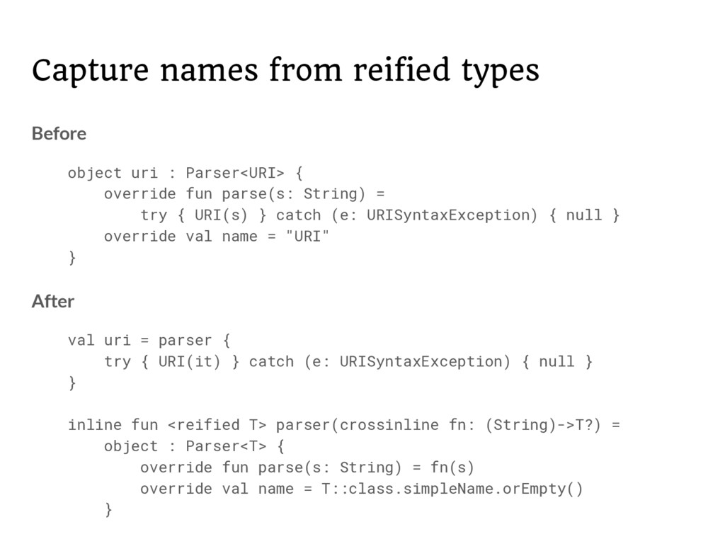 Capture names from reified types Before object ...