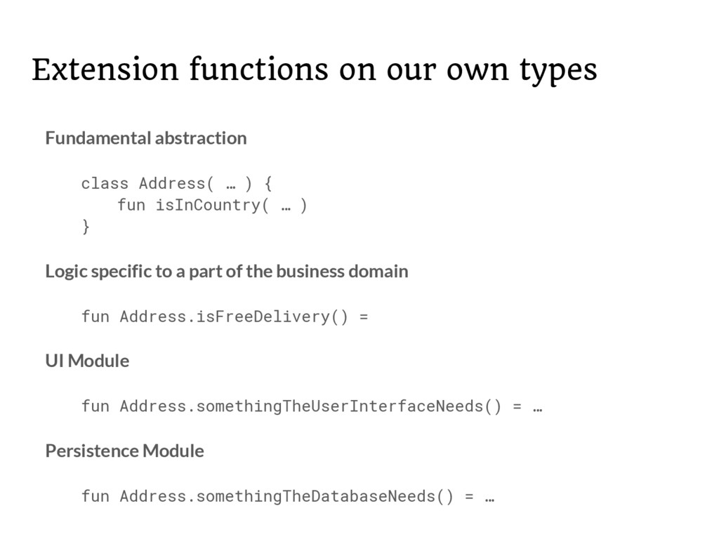 Extension functions on our own types Fundamenta...