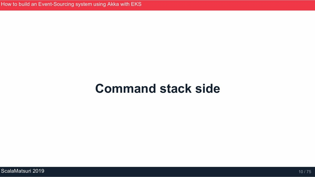 Command stack side How to build an Event­Sourci...