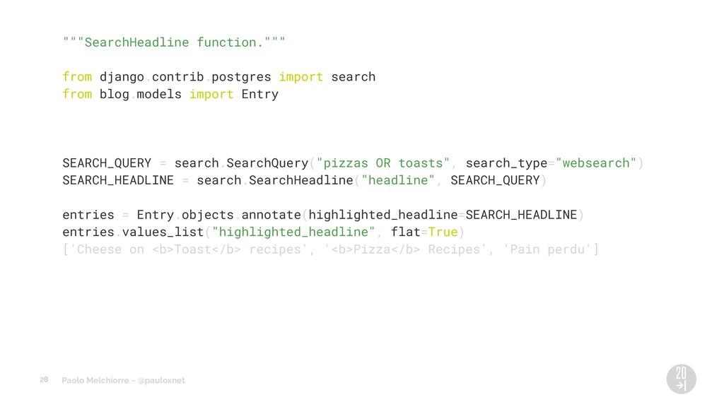 "Paolo Melchiorre ~ @pauloxnet """"""SearchHeadline..."