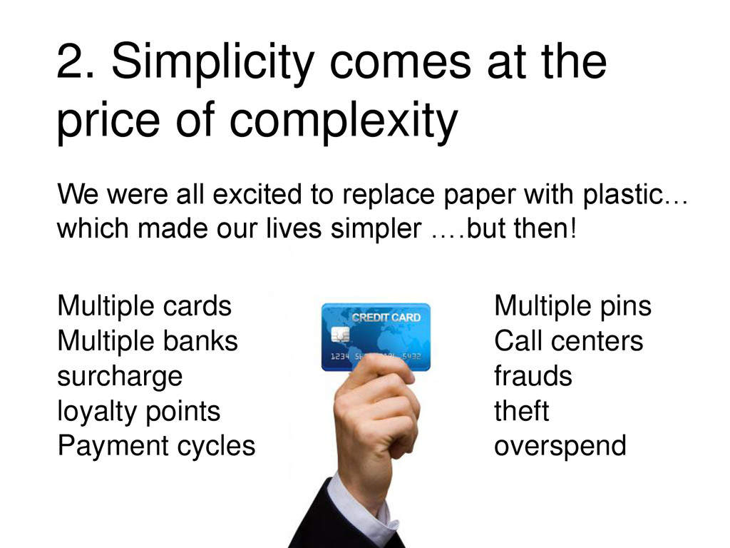 We were all excited to replace paper with plast...