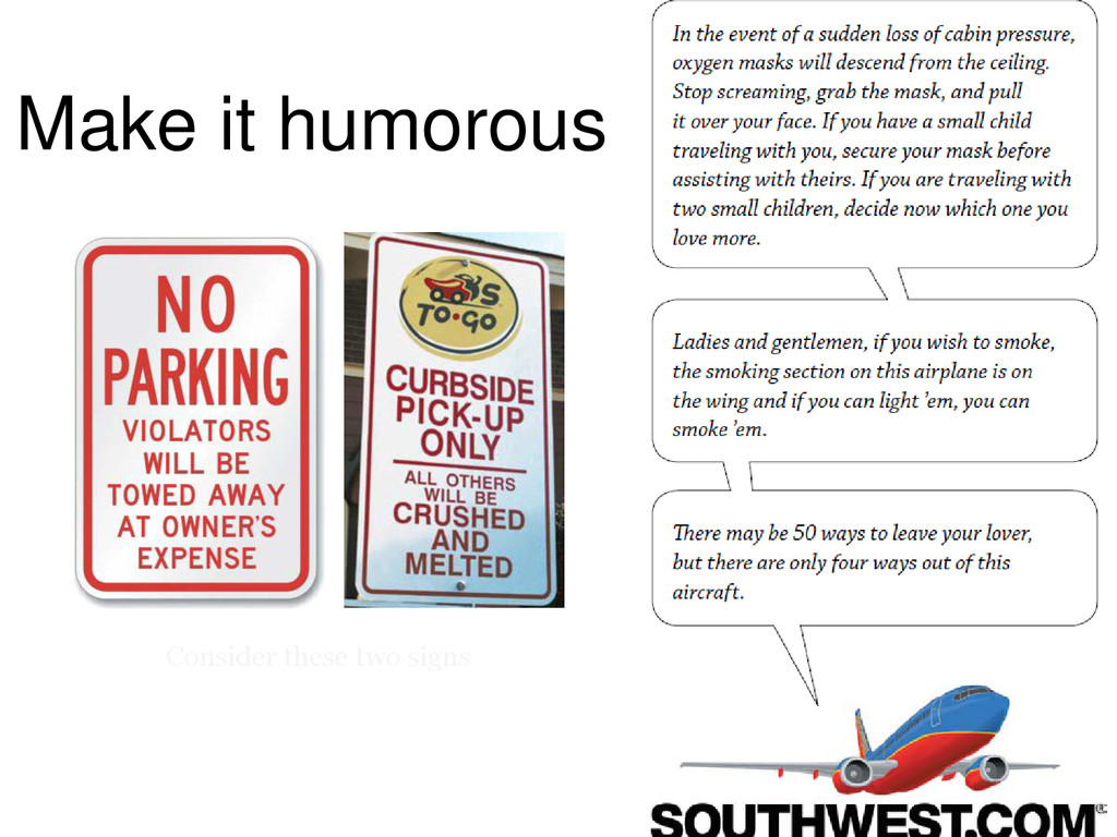 Consider these two signs Make it humorous