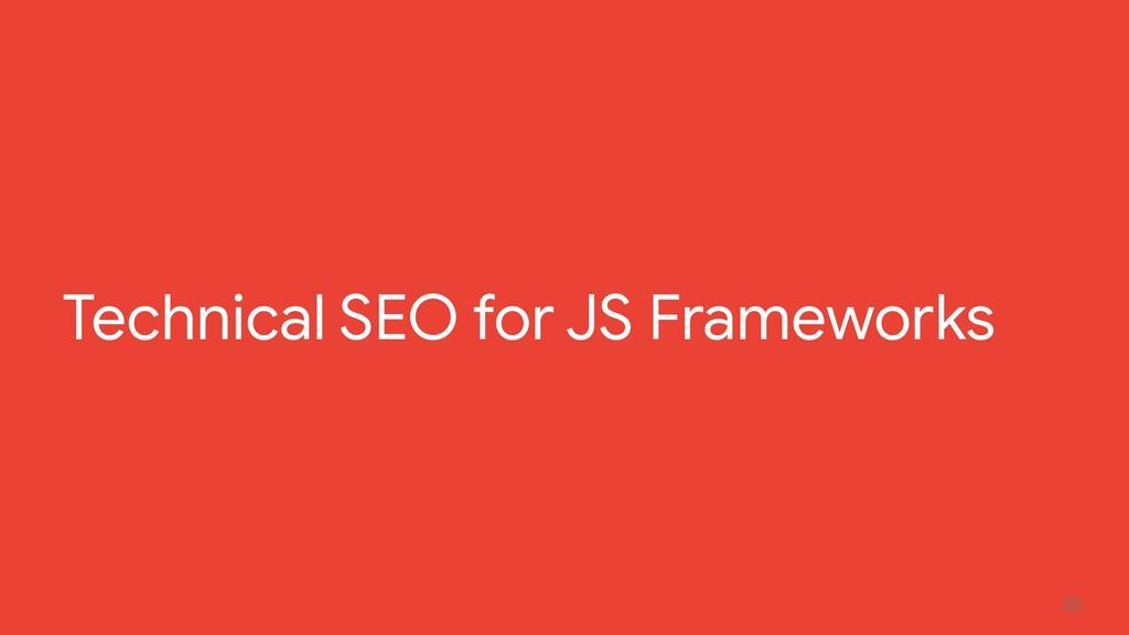 20 Technical SEO for JS Frameworks