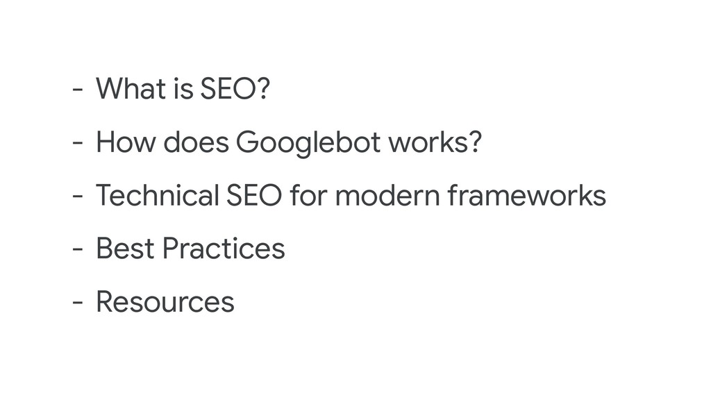 - What is SEO? - How does Googlebot works? - Te...