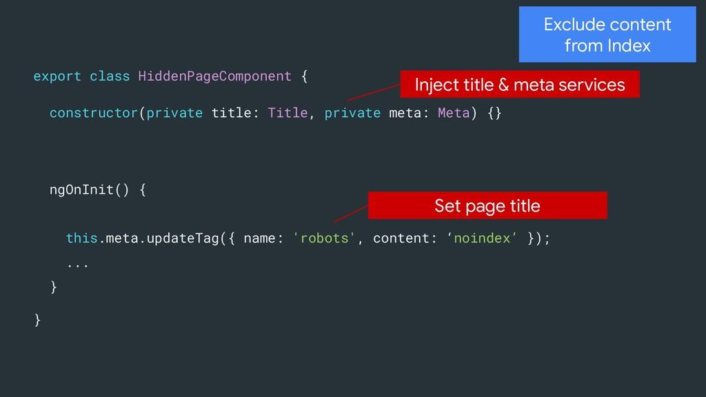 ngOnInit() { this.meta.updateTag({ name: 'robot...