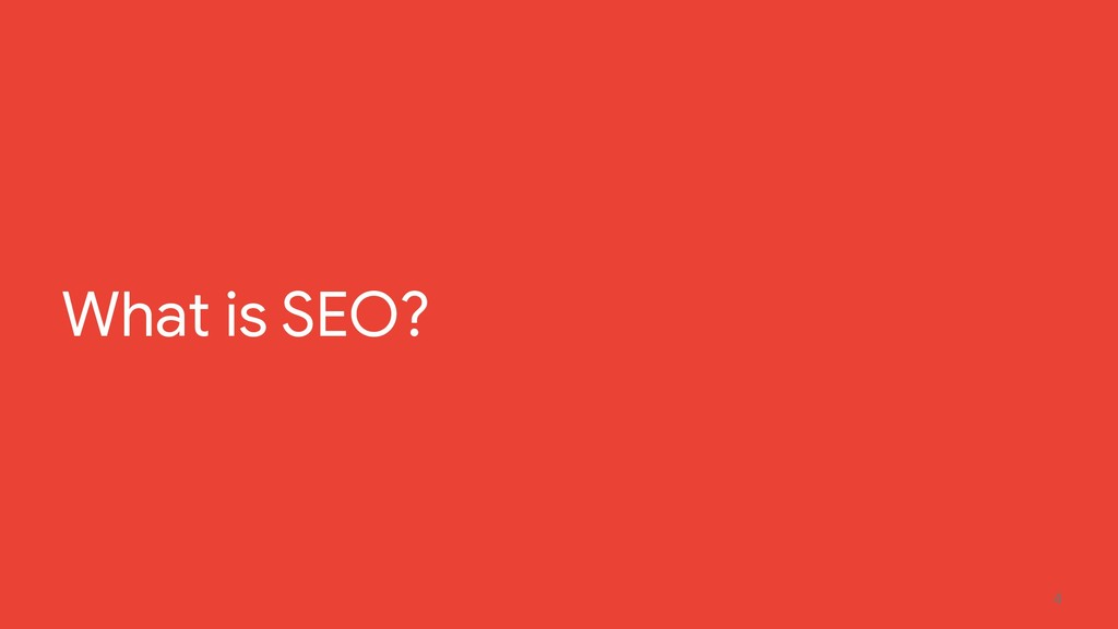 4 What is SEO?