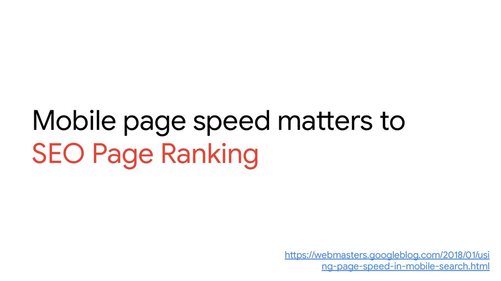Mobile page speed matters to SEO Page Ranking h...