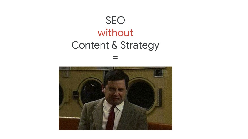 SEO without Content & Strategy =