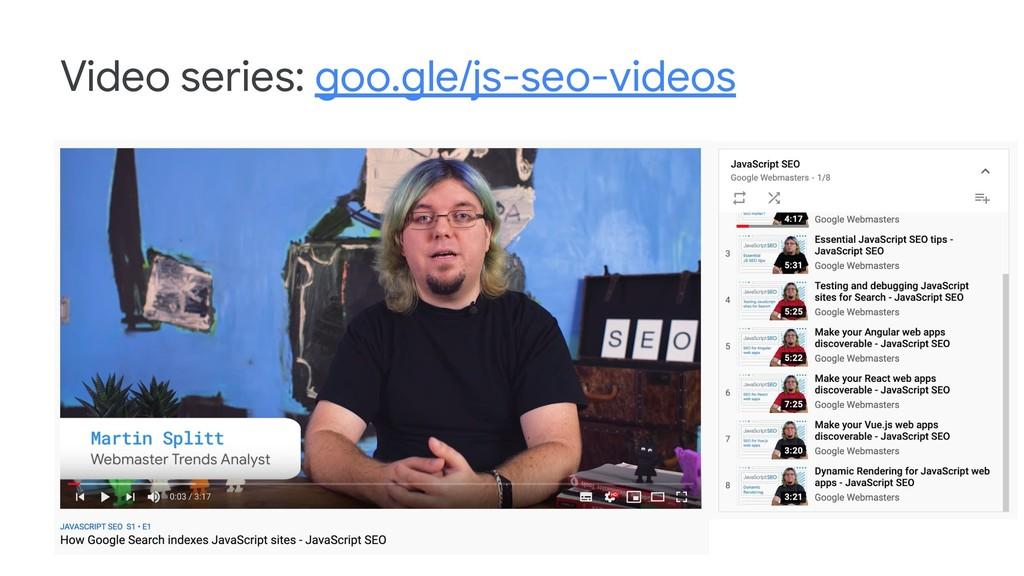 Video series: goo.gle/js-seo-videos