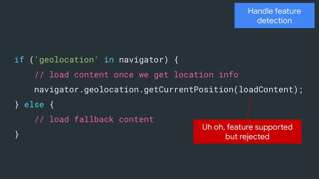 Handle feature detection if ('geolocation' in n...