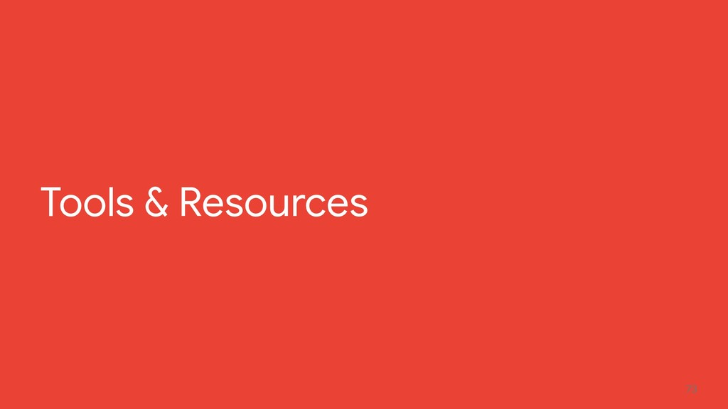 73 Tools & Resources