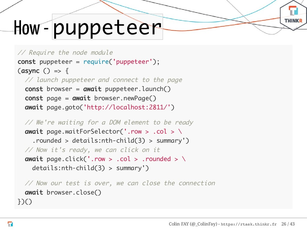 How - puppeteer // Require the node module cons...