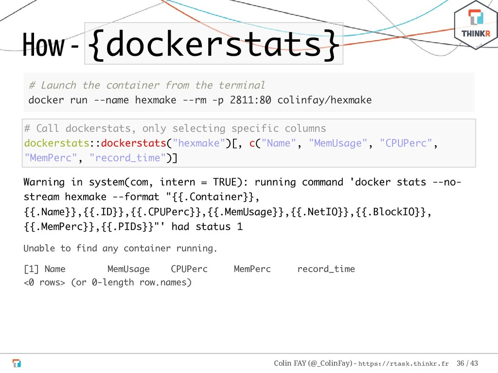 How - {dockerstats} # Launch the container from...