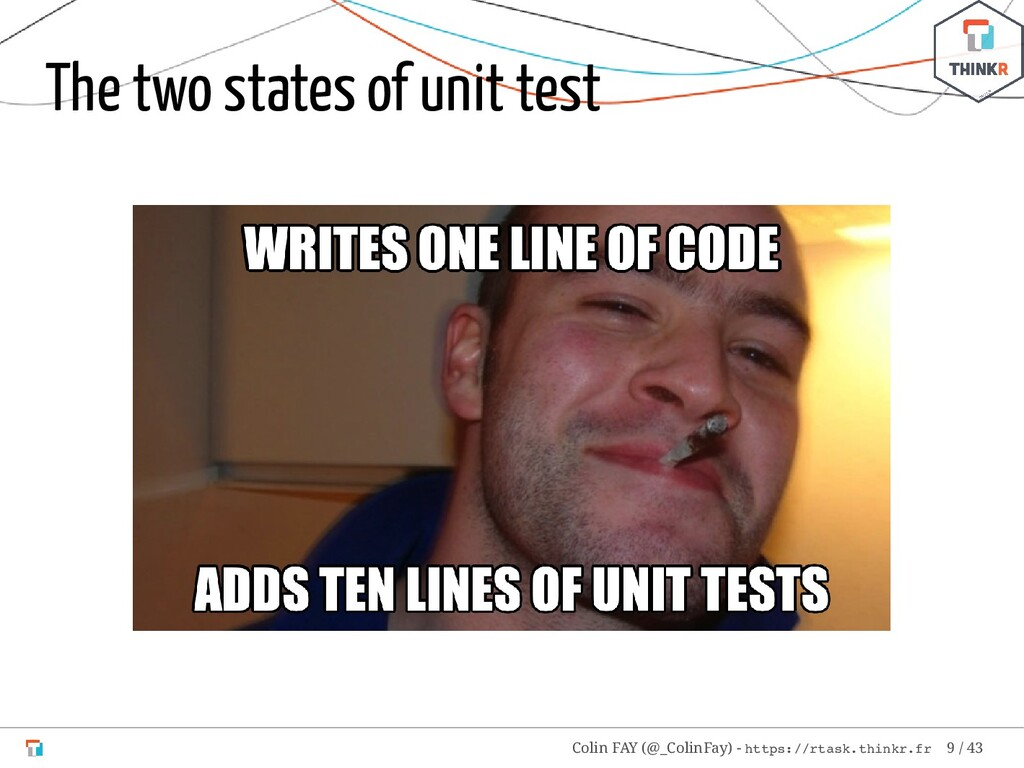 The two states of unit test Colin FAY (@_ColinF...