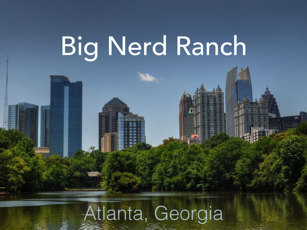 Big Nerd Ranch Atlanta, Georgia