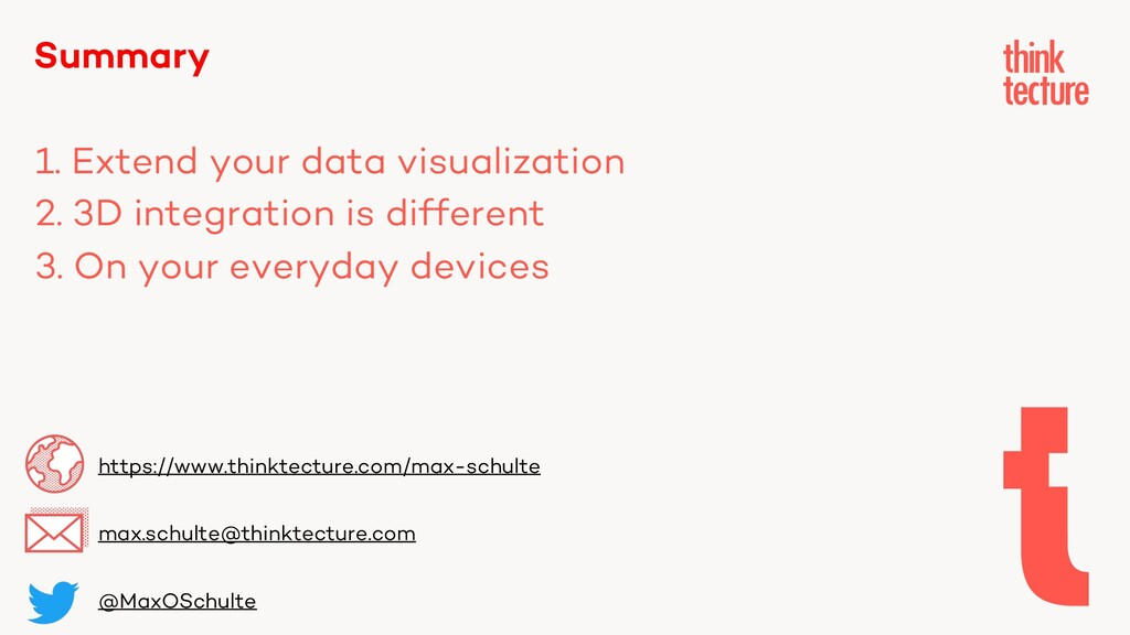Summary 1. Extend your data visualization 2. 3D...
