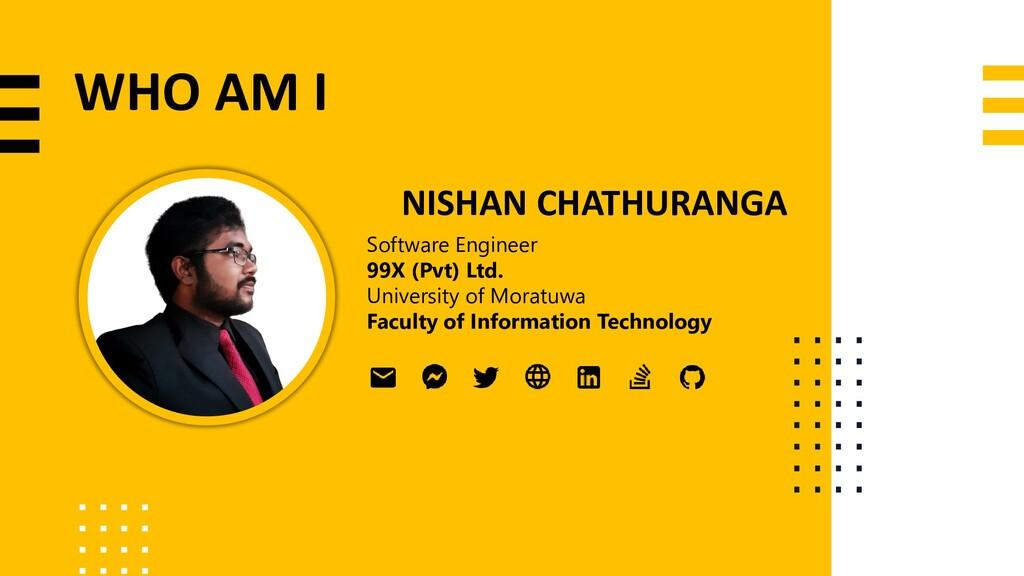 NISHAN CHATHURANGA Software Engineer 99X (Pvt) ...