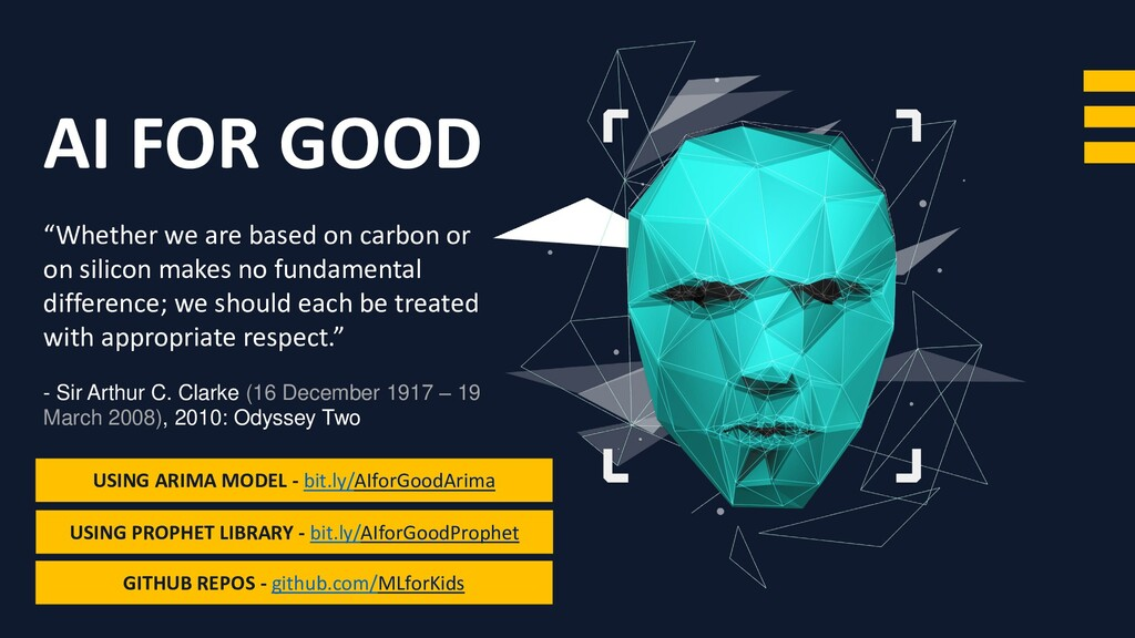 """AI FOR GOOD """"Whether we are based on carbon or ..."""