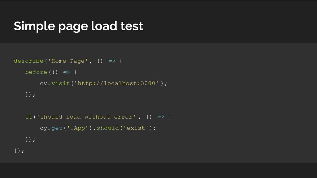 Simple page load test describe('Home Page', () ...