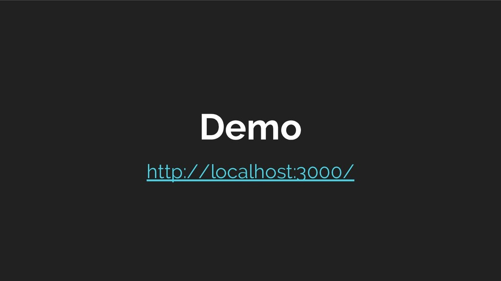 Demo http://localhost:3000/