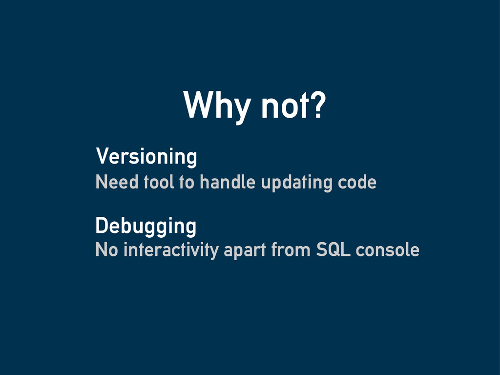 Why not? Need tool to handle updating code No i...
