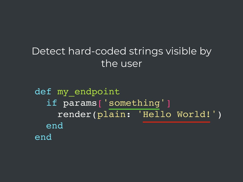 Detect hard-coded strings visible by the user d...